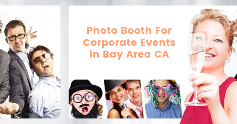 Corporate Event Photo Booth rental Bay Area ca